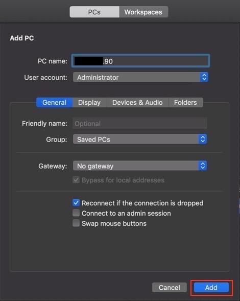 PC name に先ほど確認した「 IPアドレス 」を入力し Add を選択